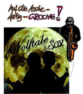 Wolftale und Sax